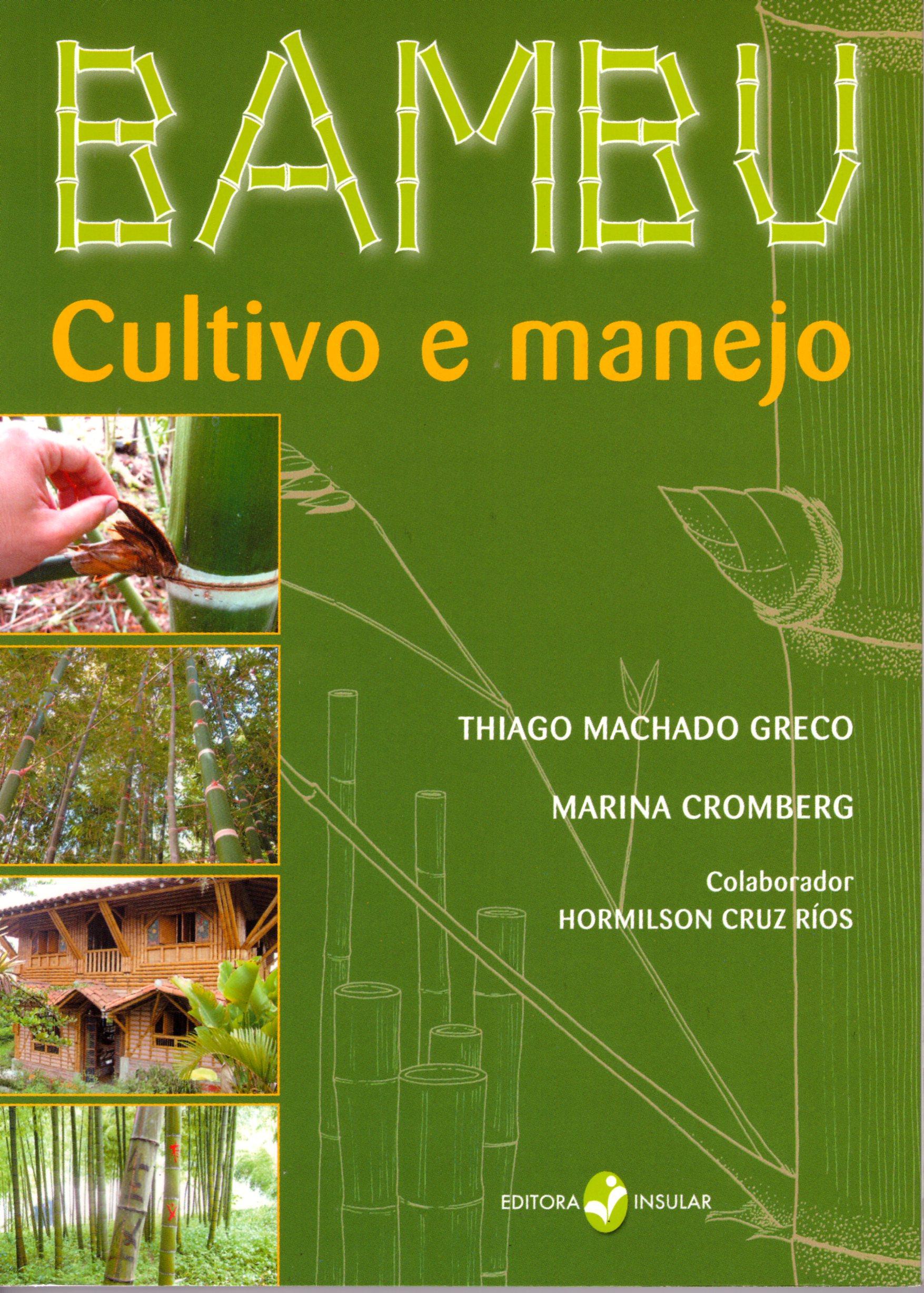Bambu - Cultivo e Manejo